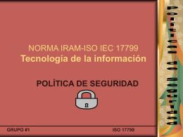NORMA IRAM-ISO IEC 17799 Tecnología de la información