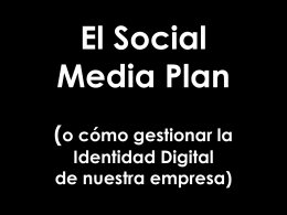 Social Media Plan o la Identidad Digital Corporativa