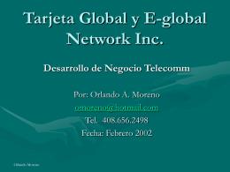 Tarjeta Global y E-global Network Inc. Desarrollo de Negocio