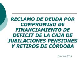 reclamo de deuda por compromiso de financiamiento de deficit de