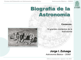 2 Astronomía Básica – 2006/II Cursos de Extensión en Astronomía y