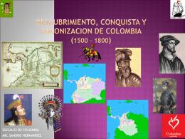 descubrimiento, conquista y colonizacion de