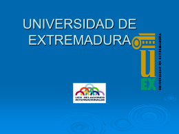 UEX en breve - Universidad de Extremadura