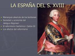 LA ESPAÑA DEL S. XVIII
