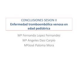 CONCLUSIONES SESION II Enfermedad tromboembólica venosa