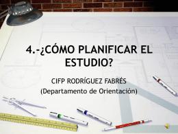4.-¿CÓMO PLANIFICAR EL ESTUDIO?