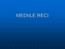 MEDIILE RECI - clasa-a-11-adg