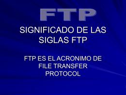 SIGNIFICADO DE LAS SIGLAS FTP