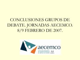 CONCLUSIONES GRUPOS DE DEBATE. JORNADAS AECEMCO