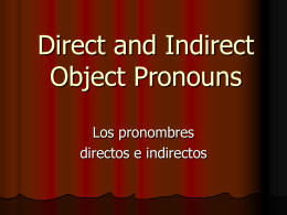 Direct and Indirect object pronouns repaso