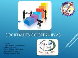 Se establecen las siguientes categorías de sociedades cooperativas