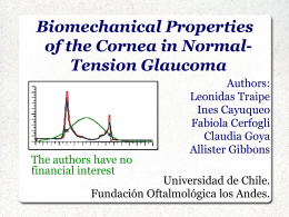(ORA). Objetivo: Evaluar histéresis corneal (HC), factor de