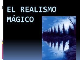 El Realismo Mágico - dacey-burlington