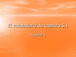 El vocabulario de capítulo 5.1
