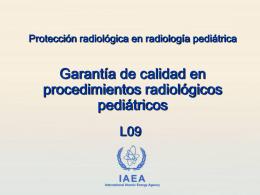 09. Garantía de calidad en procedimientos radiológicos pediátricos