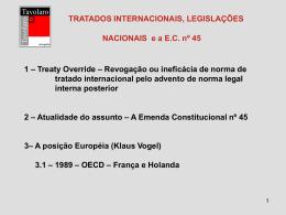 Tratados tem prevalência