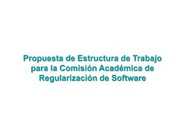 Propuesta de Estructura de Trabajo para la Comisión Académica de