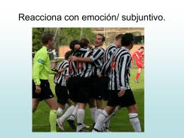 Forma una frase con el subjuntivo y emociones.