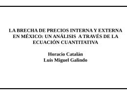 La brecha de precios interna y externa en México. Un análisis a