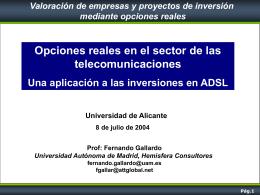 Opciones reales en el sector de las telecomunicaciones
