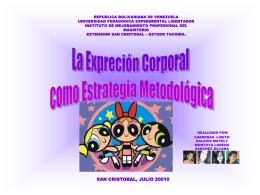 La psicomotricidad y la expresión corporal se basan en vivencias