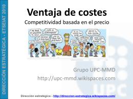 VENTAJA DE COSTES - UPC-MMD