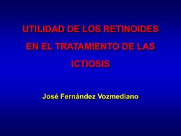 retinoides - Asociación Española de Ictiosis