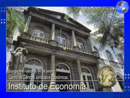 Apresentação do PowerPoint - Instituto de Economia da UFRJ