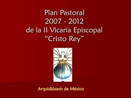Presentacion Plan Pastoral Vicarial 2007_2012