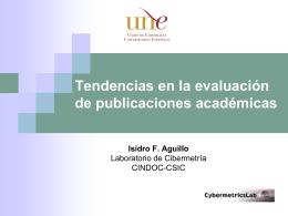 Tendencias en la valuación de publicaciones académicas