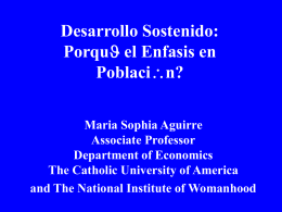 Porqu* el Enfasis en Poblaci*n? - The Catholic University of America