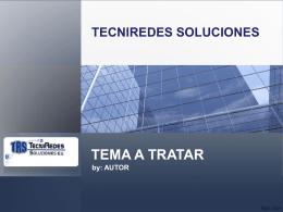 AUTOR TECNIREDES SOLUCIONES
