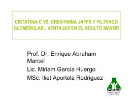 cistatina-c vs. creatinina jaffé y filtrado glomerular.- ventajas