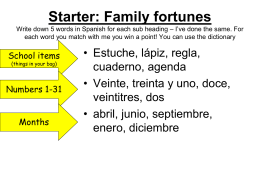 Starter: Family fortunes Write down 5 words in Spanish for each sub