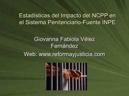 Estadísticas del Impacto del NCPP en el Sistema Penitenciario