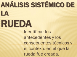 Análisis Sistémico de la Rueda