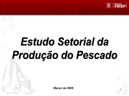 FIESP - Estudo Setorial da Produção do Pescado