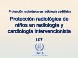 07. Protección radiológica de niños en radiología y cardiología