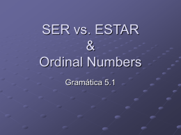 SER vs. ESTAR & Ordinal Numbers