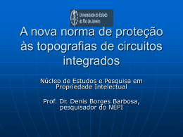 Apresentação em power point da - Denis Borges Barbosa