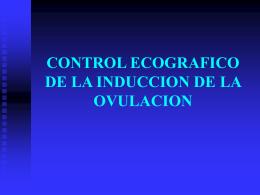 Clase 8.- INDUCCION DE LA OVULACION