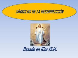 SIMBOLOS DE LA RESURRECIÓN