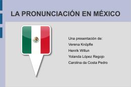 la pronunciación en méxico