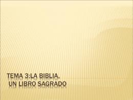 Tema 3:La biblia, un Libro Sagrado