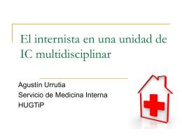 El médico internista en un programa de IC. Dr. Agustín Urrutia.