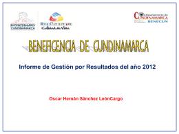 Informe de Gestión por Resultados del año 2012 Oscar Hernán
