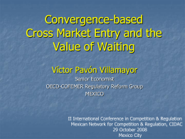 Convergence-based Cross Market Entry (29 Oct 2008)