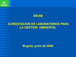 "Colombia. IDEAM. ""Acreditación de laboratorios para la"