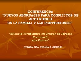 Nuevos abordajes para conflictos de alto riesgo en la familia y las