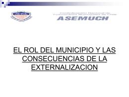 El rol del municipio y las consecuencias de la